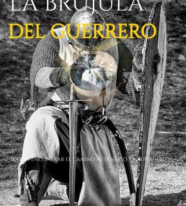 La Brújula Del Guerrero
