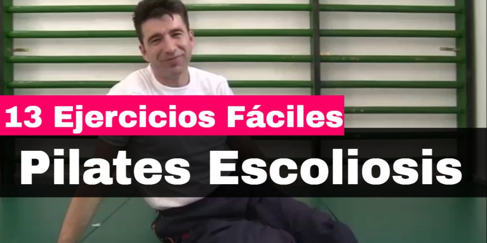 13 ejercicios faciles de pilates para la escoliosis